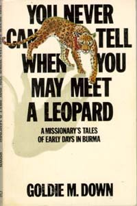 You never can tell when you may meet a leopard (0828000263) by Goldie M Down