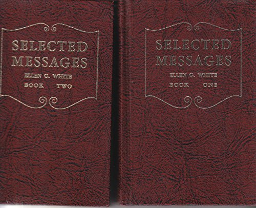 Selected Messages: Ellen Gould Harmon White