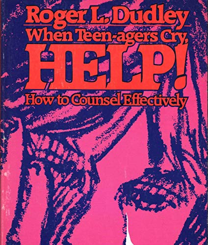9780828001007: Title: When Teenagers Cry Help How to Counsel Effectively