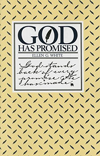 9780828001151: God Has Promised: Encouraging Promises Compiled from the Writings of Ellen G. White