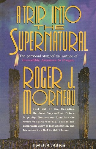 9780828001380: A Trip Into the Supernatural