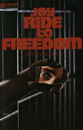 9780828001427: Joy ride to freedom (Banner books)