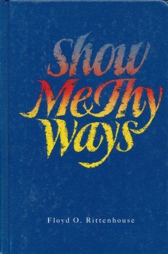 9780828002097: Show Me Thy Ways