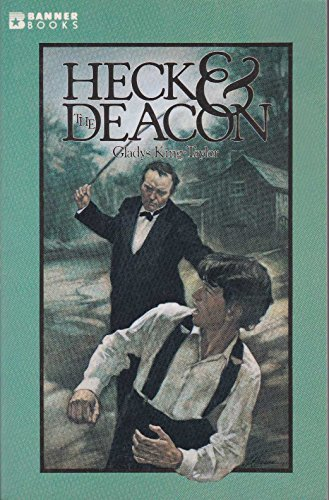 Heck and the Deacon: Gladys King-Taylor