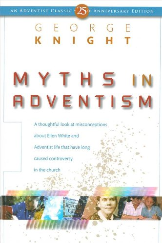 9780828002776: Myths in Adventism: An Interpretive Study of Ellen White, Education, and Related Issues