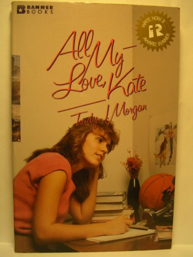 9780828003186: All my love, Kate (Banner books)