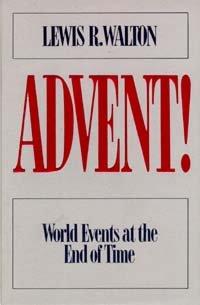 Advent!: Lewis R. Walton