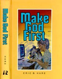 Make God first (0828003548) by Eric B Hare