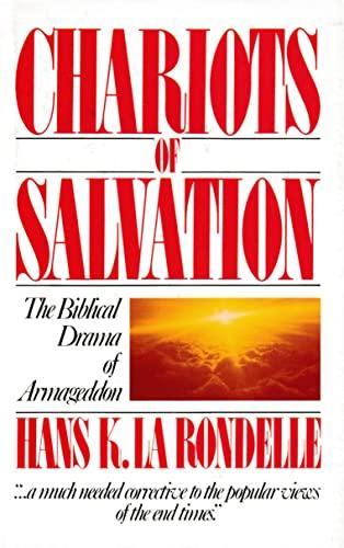 9780828003568: Chariots of Salvation: The Biblical Drama of Armageddon