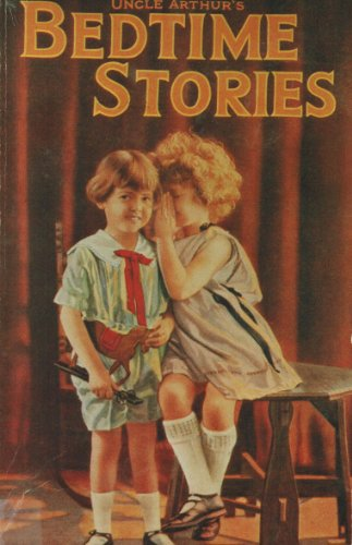 Uncle Arthur's Bedtime Stories: Book One- (Bedtime Stories Classics) (0828003599) by D. Herald Review; Arthur Stanley Maxwell