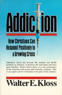 Addiction - How Christians Can Respond Positively to a Growing Crisis