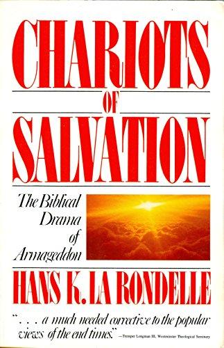 9780828004107: Chariots of Salvation: The Biblical Drama of Armageddon