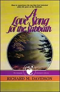 9780828004312: A love song for the Sabbath (The Growing Christian's library)