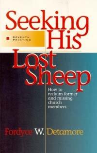 9780828004381: Seeking His Lost Sheep