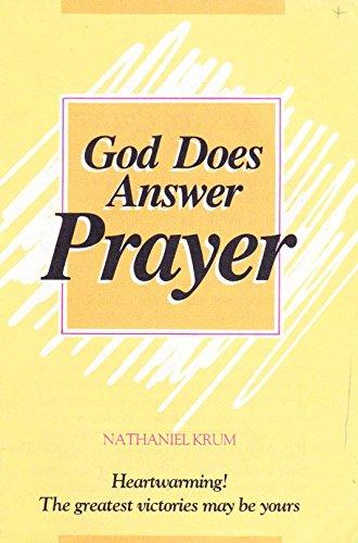 God does answer prayer: Krum, Nathaniel