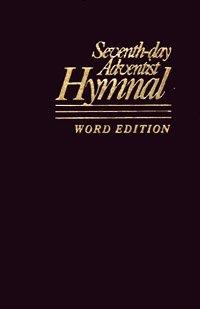 9780828004619: Seventh Day Adventist Hymnal, Word Edition