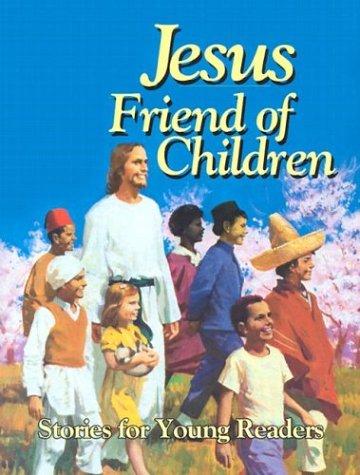 Jesus, Friend of Children: Maxwell, Arthur
