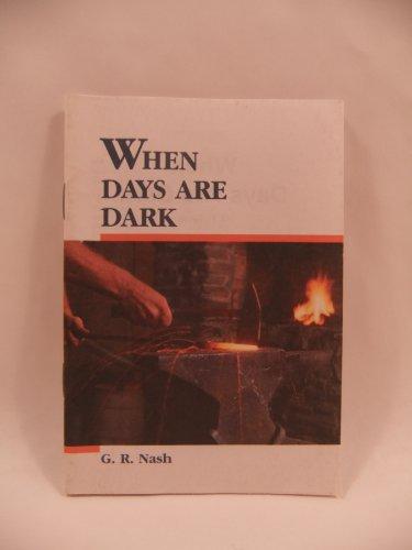 9780828004909: When Days Are Dark