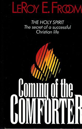 9780828005197: The Coming of the Comforter (Christian Home Library)