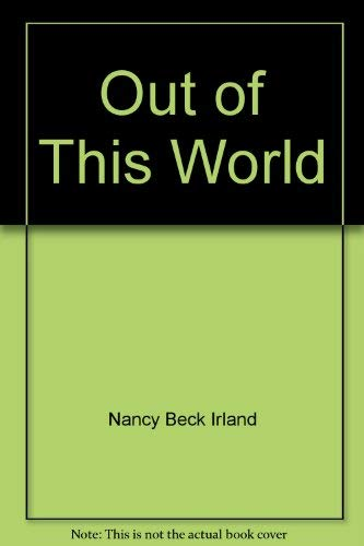 Out of this world: Nancy Beck Irland,