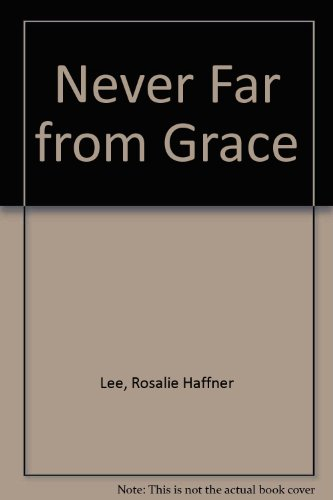 Never Far from Grace: First and Second Samuel