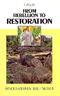 From Rebellion to Restoration (0828006148) by Arnold Valentin Wallenkampf
