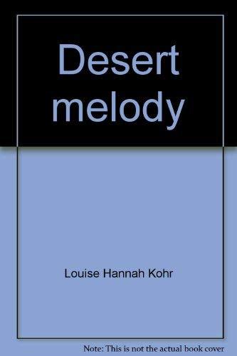 9780828006446: Desert melody