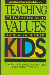 Teaching Old Fashioned Values to New Fashioned: Josephine Cunnington Edwards