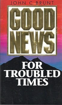 9780828006965: Good News for Troubled Times