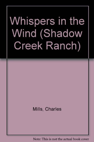 9780828007672: Whispers in the Wind (Shadow Creek Ranch)