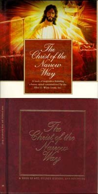 9780828007740: The Christ of the Narrow Way: A book of art