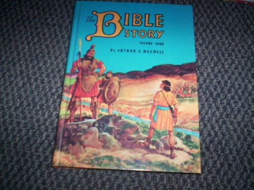 The Bible Story, Vol. 4: Heroes and Heroines (0828007985) by Arthur S. Maxwell