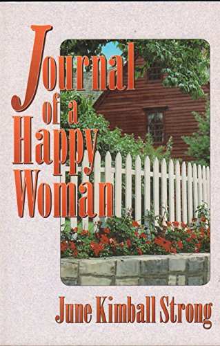 9780828008860: Journal of a happy woman