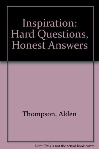 9780828009362: Inspiration: Hard Questions, Honest Answers
