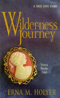 9780828009478: Wilderness journey: A true love story (Vienna Brooks saga)