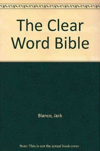 9780828010030: The Clear Word Bible