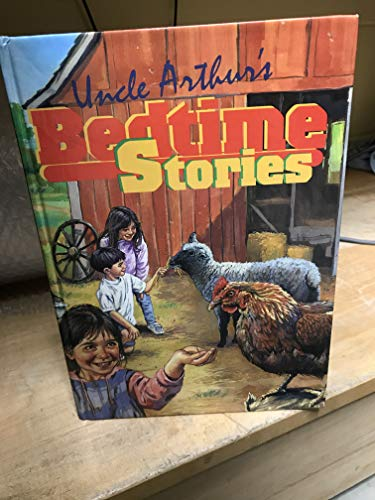 Uncle Authur's Bedtime Stories: arthur maxwell