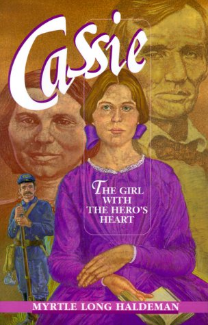 9780828010962: Cassie: The Girl with the Hero's Heart