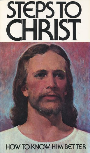 9780828012331: Title: Steps To Christ How To Know Him Better