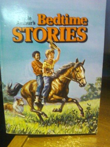 Uncle Arthur's Bedtime Stories: Arthur S. Maxwell