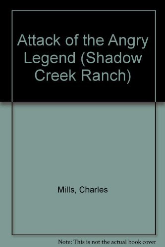 9780828012676: Attack of the Angry Legend (Shadow Creek Ranch)
