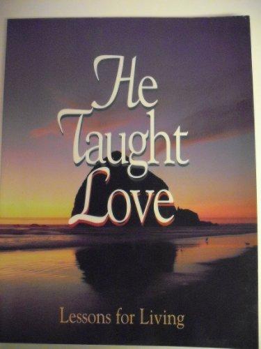 He Taught Love Lessons for Living: E. G. White