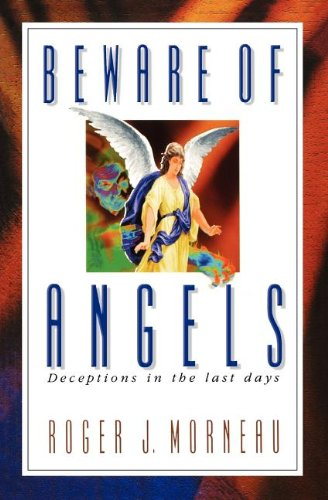 9780828013000: Beware of Angels: Deceptions in the Last Days