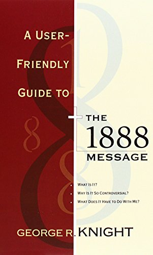 9780828013253: A User-Friendly Guide to the 1888 Message