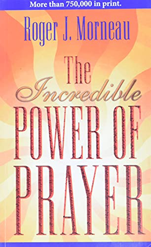 9780828013291: The Incredible Power of Prayer