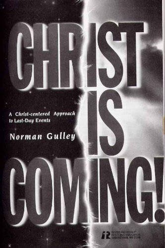 9780828013352: Christ Is Coming: A Christ-Centered Approach to Last-Day Events