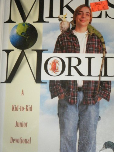 9780828013383: Mike's world: A kid-to-kid junior devotional