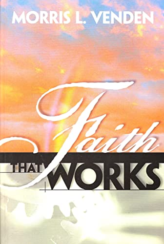 9780828014359: Faith that works