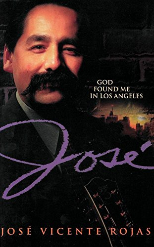 9780828014380: Jose: God Found Me in Los Angeles