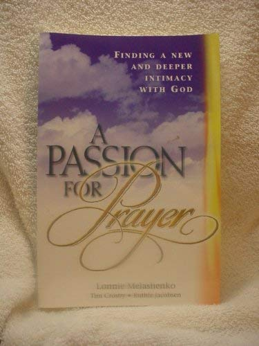9780828015035: A Passion for Prayer